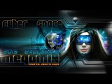 CYBER SPACE - EXCLUSIVE MIX - Full Version mCITY 2O15