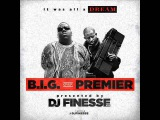 B.I.G. over Premier - presented by DJ Finesse NYC