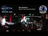 Bob Baldwin - Never Can Say Goodbye