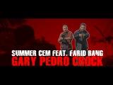 Summer Cem feat. Farid Bang