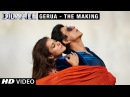 Making of Gerua Kajol Shah Rukh Khan Dilwale A Rohit Shetty Film