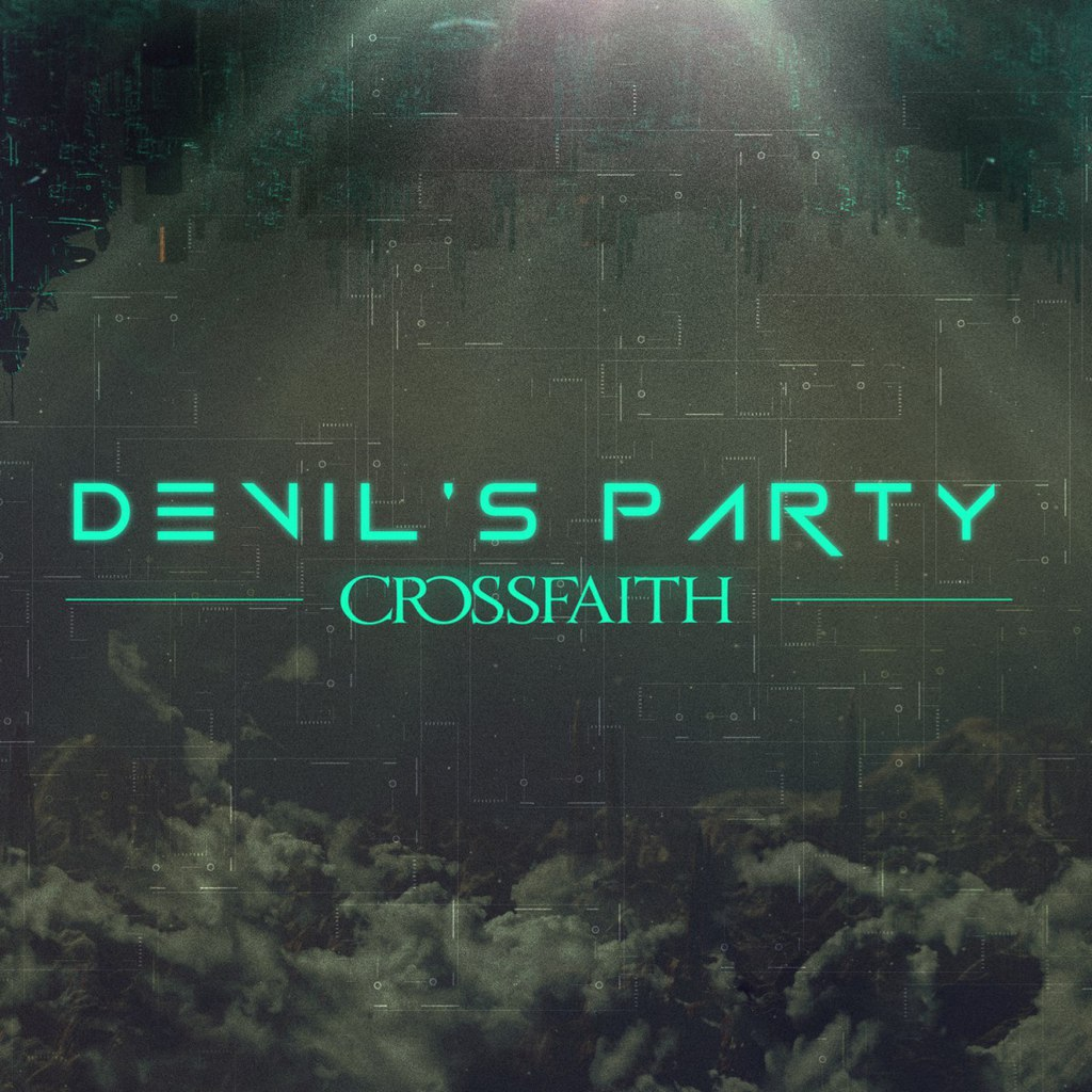 Crossfaith – Devil's Party (Single) (2015)
