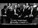 J S Bach Swingle Singers Transcription of 1st Movement from Brandenburg Concerto n 3 BWV 1048