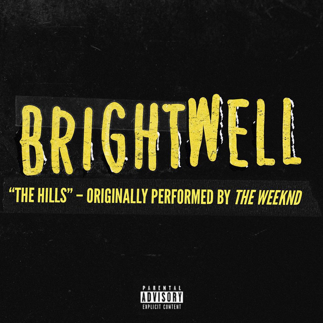 Brightwell - The Hills (The Weeknd Cover) [single] (2015)