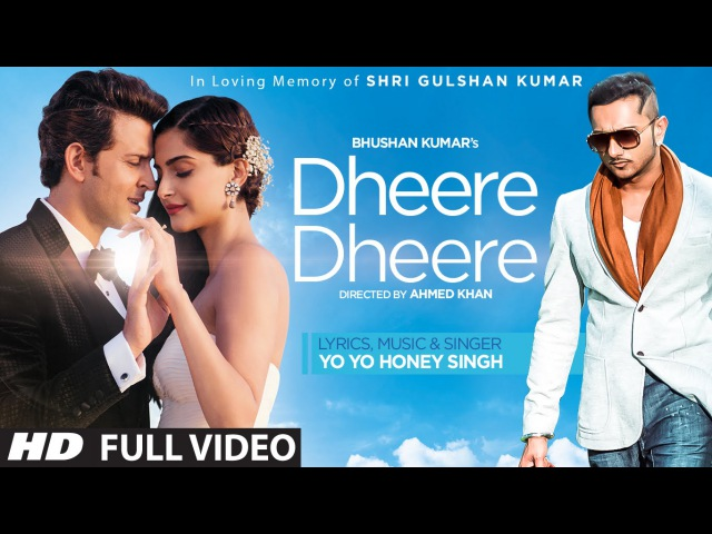 Dheere Dheere Se Meri Zindagi Video Song OFFICIAL Hrithik Roshan Sonam Kapoor Yo Yo Honey Singh смотреть онлайн без регистрации