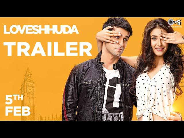 Loveshhuda Official Trailer - Girish Kumar, Navneet Dhillon | Latest Bollywood Movie | 19 Feb 2016