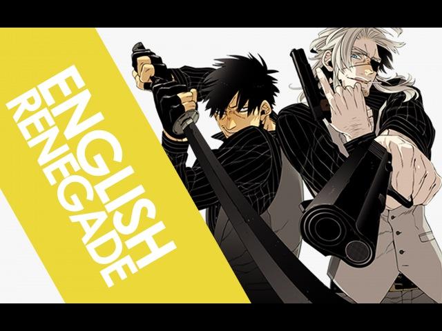 GANGSTA - Renegade (FULL Opening) | ENGLISH ver | AmaLee