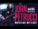 Ernie  Ball Music Man Presents: John Petrucci Master Class - Four Things You Need to Know