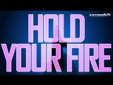 DoubleV  Sylvia Tosun - Hold Your Fire (Official Lyric Video)
