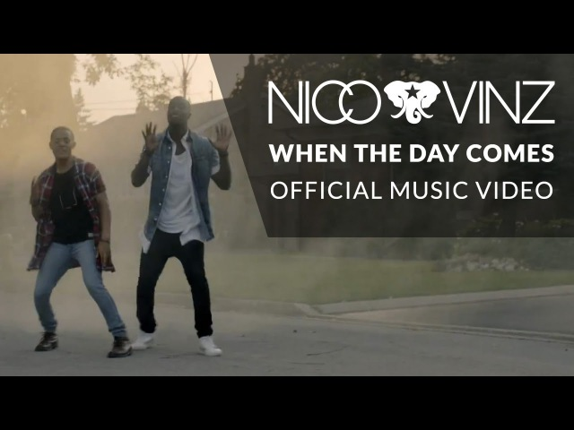 Nico Vinz - When The Day Comes [Official Music Video]