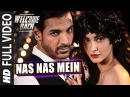 Nas Nas Mein FULL VIDEO Song Welcome Back T Series