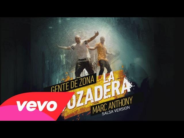 Gente de Zona - La Gozadera (Salsa Version)[Cover Audio] ft. Marc Anthony