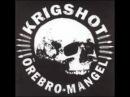 Krigshot - Örebro mangel LP 2001