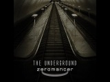 Zeromancer - The Underground ( fan-video)