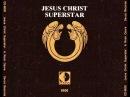 Jesus Christ Superstar - Tim Rice & Andrew Lloyd Webber 1970