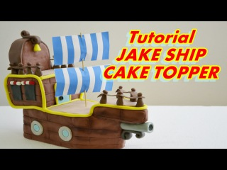 [vk.com/LakomkaVK] (Джейк и пираты Нетландии) SHIP OF Jake and the Never Land Pirates Cake Topper FONDANT (Джейк и пираты Нетл