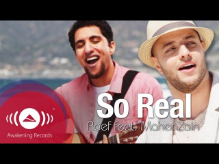 Raef - So Real feat. Maher Zain   Космос()_()