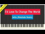 Jetta - I'd Love To Change The World - Piano Cover (Matstubs RemixTerminator 5 Genisys)