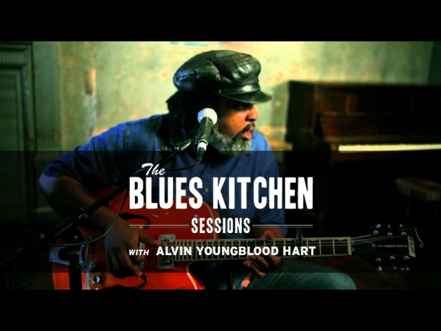 Alvin Youngblood Hart -- Big Mamas Door [The Blues Kitchen Sessions]