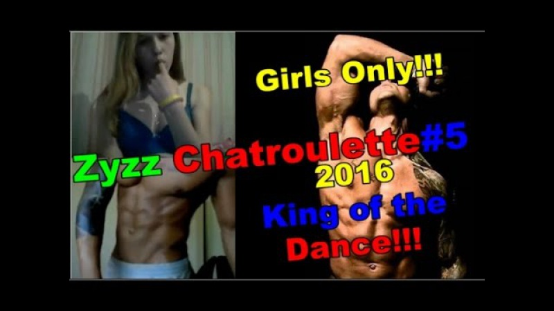ZYZZ CHATROULETTE 5 KING DANCE (Girls Only) NEW 2016