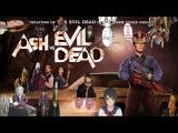 Обзор на №7-Эш против Зловещих мертвецов/Ash vs Evil Dead ака Эш вернулся детка