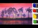 РИСУЕМ тропический рай  АКРИЛОМ