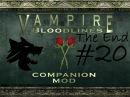 VTMB Companion mod Let's Play 20