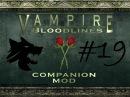 VTMB Companion mod Let's Play 19
