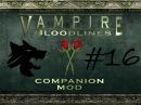VTMB Companion mod Let's Play 16