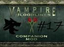 VTMB Companion mod Let's Play 17