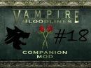 VTMB Companion mod Let's Play 18