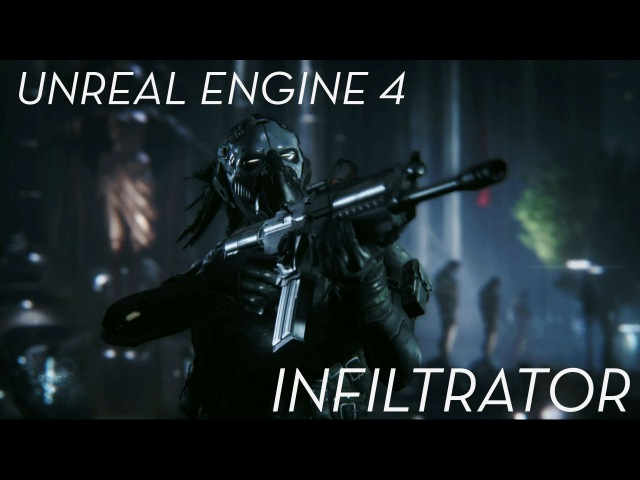 Unreal Engine 4 Infiltrator Demo