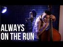Always on the Run My Mama Said - Bass/Vocal Cover - Adam Ben Ezra