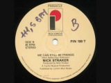 nick straker --we can still be friends(1984)