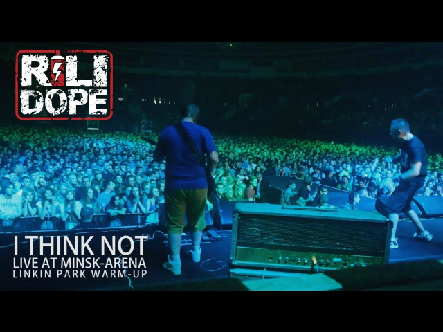 Rili Dope - I Think Not (Linkin Park opening act, live sound at Minsk-Arena, 27.08.15)
