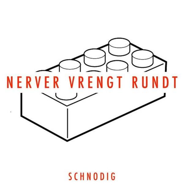 Schnodig - Nerver Vrengt Rundt (EP) (2016)