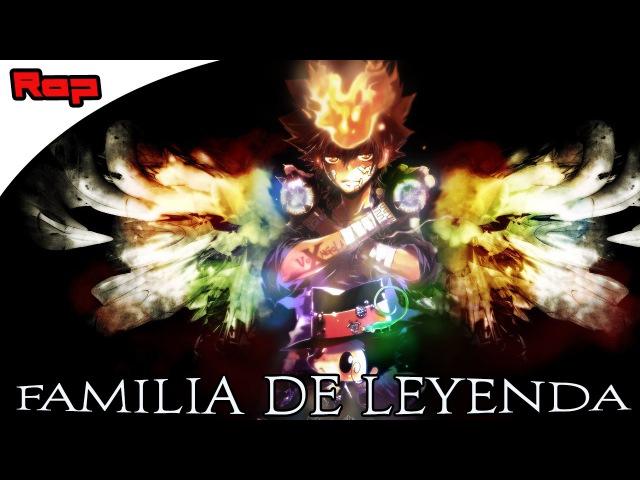 |Epic RAP| Katekyō Hitman Reborn! |Familia de Leyenda| Prod.Mou D. Stinson| AleROFL|
