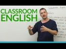 Classroom English: Vocabulary Expressions for Students