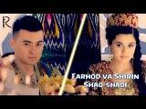 Farhod va Shirin - Shaq-shaqi  Фарход ва Ширин - Шак-шаки