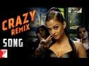 Remix Crazy Kiya Re Dhoom 2 Hrithik Roshan Aishwarya Rai