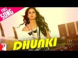 Dhunki - Full Song  Mere Brother Ki Dulhan  Katrina Kaif