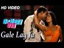 Gale Lag Ja Full Video Song De Dana Dan Akshay Kumar, Katrina Kaif Best Bollywood Song