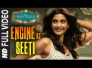 OFFICIAL: 'Engine Ki Seeti' FULL VIDEO Song   Khoobsurat   Sonam Kapoor