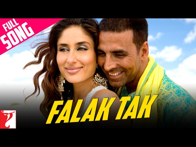 Falak Tak Full Song Tashan Akshay Kumar Kareena Kapoor Udit Narayan Mahalaxmi Iyer