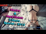 Electro Hard house 2017 ((2 HOURS))  Electro House 2017  EDM mix