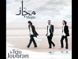 Le Trio Joubran - Roubama