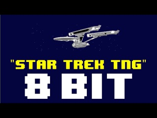Star Trek The Next Generation (8 Bit Cover Version) [Tribute to Star Trek] - 8 Bit Universe