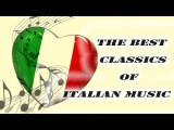 The Best Classics of Italian Music