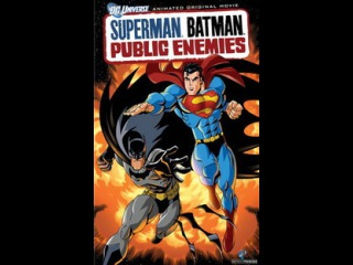 Супермен/Бэтмен: Враги общества / Superman/Batman: Public Enemies