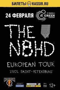 The Neighbourhood - 24.02 - А2 Green Concert